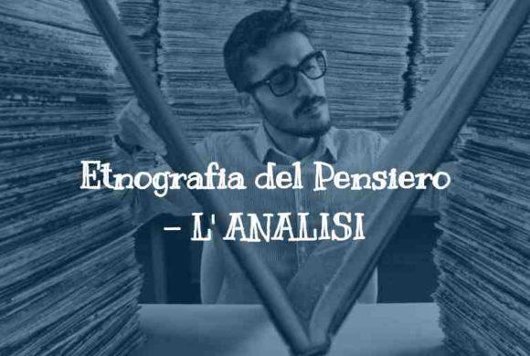 ETNOGRAFIA DEL PENSIERO. L'ANALISI