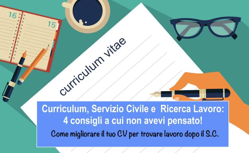 Curriculum, Servizio Civile e Ricerca Lavoro: 4 consigli a cui non avevi pensato!
