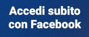 Accedi subito con Facebook