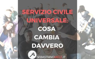 """Servizio Civile """"Universale"""". Cosa cambia davvero"""