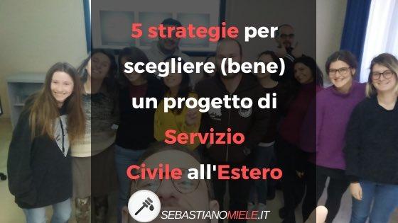 SERVIZIO CIVILE ALL'ESTERO: COME SCEGLIERE IL PROGETTO? 5 STRATEGIE EFFICACI