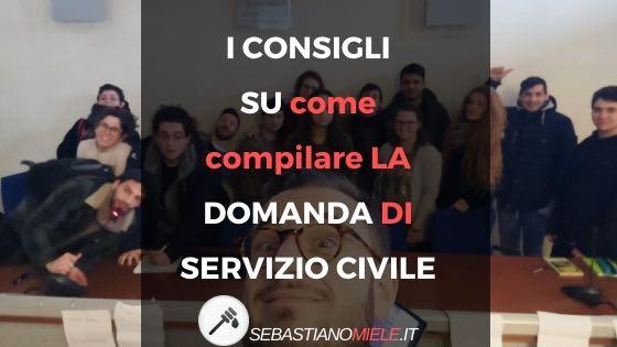 COMPILARE LA DOMANDA DI SERVIZIO CIVILE: ECCO I CONSIGLI Più UTILI!